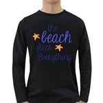 The Beach Fixes Everything Long Sleeve Dark T-Shirts Front
