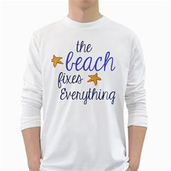 The Beach Fixes Everything White Long Sleeve T Shirts by OneStopGiftShop