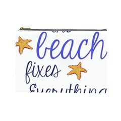 The Beach Fixes Everything Cosmetic Bag (large)  by OneStopGiftShop