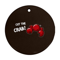 Cutthe Crab Red Brown Animals Beach Sea Round Ornament (two Sides)