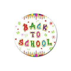 Back To School Magnet 3  (round) by Amaryn4rt