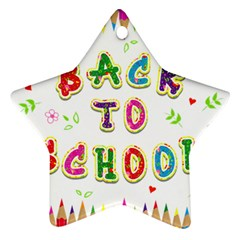 Back To School Star Ornament (two Sides) by Amaryn4rt