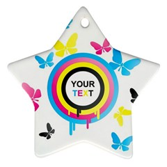 Colorful Butterfly Rainbow Circle Animals Fly Pink Yellow Black Blue Text Star Ornament (two Sides)