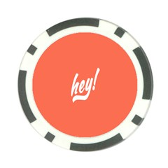 Hey White Text Orange Sign Poker Chip Card Guard (10 Pack)