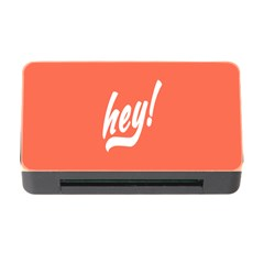 Hey White Text Orange Sign Memory Card Reader With Cf