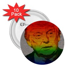 Rainbow Trump  2 25  Buttons (10 Pack)  by Valentinaart