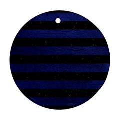 Stripes2 Black Marble & Blue Leather Round Ornament (two Sides) by trendistuff