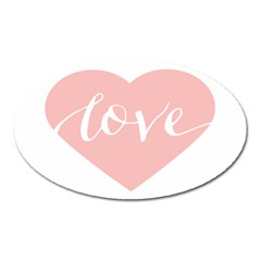 Love Valentines Heart Pink Oval Magnet