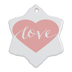 Love Valentines Heart Pink Snowflake Ornament (two Sides) by Alisyart