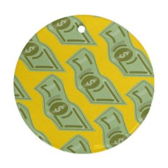 Money Dollar $ Sign Green Yellow Ornament (round) by Alisyart