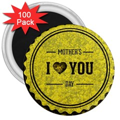 Happy Mother Day 3  Magnets (100 Pack) by Simbadda