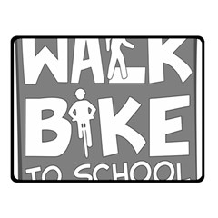 Bicycle Walk Bike School Sign Grey Double Sided Fleece Blanket (small)  by Alisyart