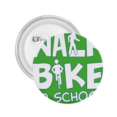 Bicycle Walk Bike School Sign Green Blue 2 25  Buttons by Alisyart