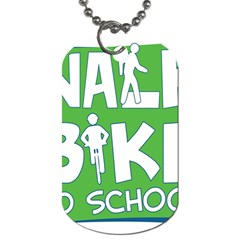 Bicycle Walk Bike School Sign Green Blue Dog Tag (two Sides)
