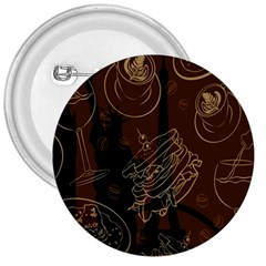 Coffe Break Cake Brown Sweet Original 3  Buttons by Alisyart