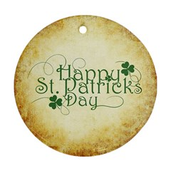 Irish St Patrick S Day Ireland Round Ornament (two Sides) by Simbadda