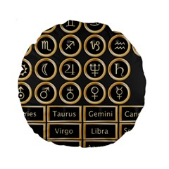 Black And Gold Buttons And Bars Depicting The Signs Of The Astrology Symbols Standard 15  Premium Round Cushions