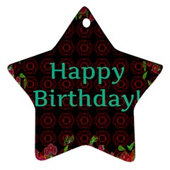 Happy Birthday To You! Star Ornament (two Sides) by Amaryn4rt