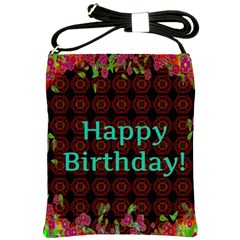 Happy Birthday To You! Shoulder Sling Bags by Amaryn4rt