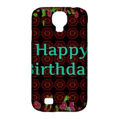 Happy Birthday To You! Samsung Galaxy S4 Classic Hardshell Case (pc+silicone) by Amaryn4rt