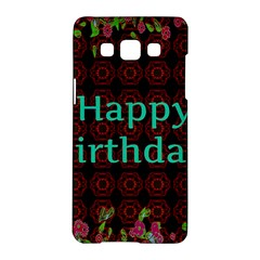 Happy Birthday To You! Samsung Galaxy A5 Hardshell Case  by Amaryn4rt