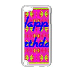 Happy Birthday! Apple Ipod Touch 5 Case (white) by Amaryn4rt