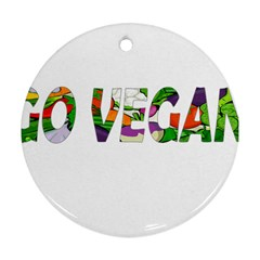 Go Vegan Round Ornament (two Sides) by Valentinaart