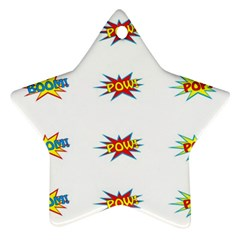 Boom Pow Pop Sign Star Ornament (two Sides) by Alisyart