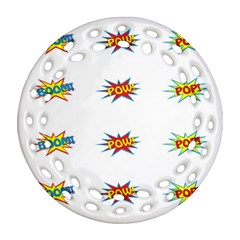 Boom Pow Pop Sign Round Filigree Ornament (two Sides)