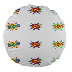 Boom Pow Pop Sign Large 18  Premium Round Cushions by Alisyart