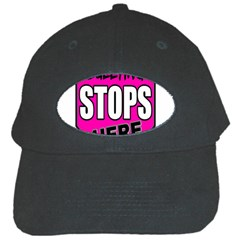 Bullying Stops Here Pink Sign Black Cap