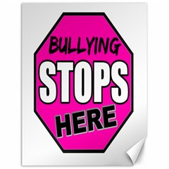 Bullying Stops Here Pink Sign Canvas 12  X 16   by Alisyart