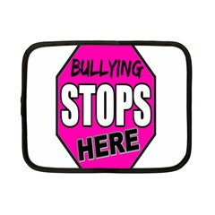 Bullying Stops Here Pink Sign Netbook Case (small)  by Alisyart
