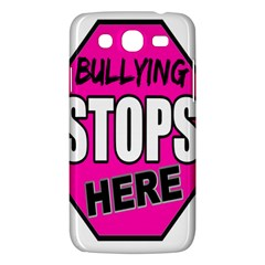 Bullying Stops Here Pink Sign Samsung Galaxy Mega 5 8 I9152 Hardshell Case