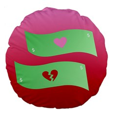 Money Green Pink Red Broken Heart Dollar Sign Large 18  Premium Flano Round Cushions