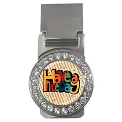 Have A Nice Happiness Happy Day Money Clips (cz)