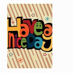 Have A Nice Happiness Happy Day Large Garden Flag (two Sides) by Simbadda