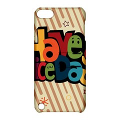 Have A Nice Happiness Happy Day Apple Ipod Touch 5 Hardshell Case With Stand by Simbadda