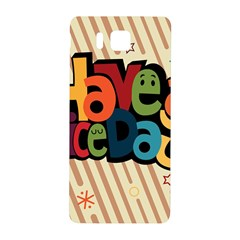 Have A Nice Happiness Happy Day Samsung Galaxy Alpha Hardshell Back Case by Simbadda