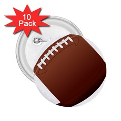 Football American Sport Ball 2 25  Buttons (10 Pack)  by Alisyart