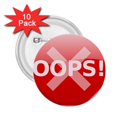 Oops Stop Sign Icon 2 25  Buttons (10 Pack)