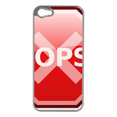 Oops Stop Sign Icon Apple Iphone 5 Case (silver) by Alisyart