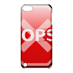 Oops Stop Sign Icon Apple Ipod Touch 5 Hardshell Case With Stand by Alisyart