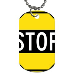 Road Sign Stop Dog Tag (two Sides)