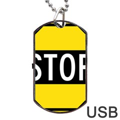 Road Sign Stop Dog Tag Usb Flash (one Side) by Alisyart