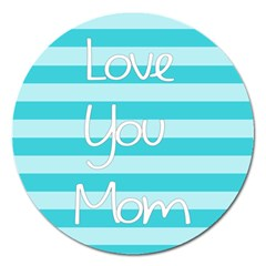 Love You Mom Stripes Line Blue Magnet 5  (round)