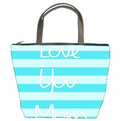 Love You Mom Stripes Line Blue Bucket Bags by Alisyart