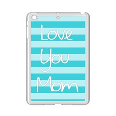 Love You Mom Stripes Line Blue Ipad Mini 2 Enamel Coated Cases