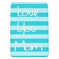 Love You Mom Stripes Line Blue Flap Covers (s)  by Alisyart
