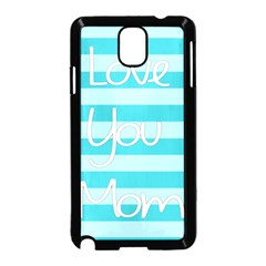 Love You Mom Stripes Line Blue Samsung Galaxy Note 3 Neo Hardshell Case (black)